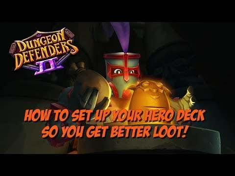 How to set up your hero deck so you get better loot
